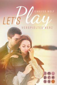 Let's Play Verspieltes Herz von Jennifer Wolf erschienen im impress Carlsen Verlag