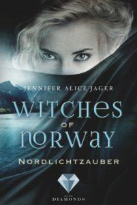 Witches of Norway - Nordlichtzauber von Jennifer Alice Jager aus dem Dark Diamonds Verlag
