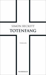 Totenfang von Simon Beckett erschienen im Wunderlich Rowohlt Verlag