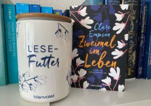 Zweimal im Leben von Clare Empson aus dem Blanvalet Verlag - das emotionalste Buch des Jahres? - eine Buchvorstellung / Rezension von Chaoshoch4.de