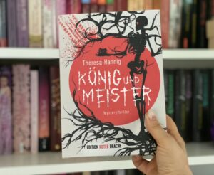 Koenig und Meister von Theresa Hannig aus dem Edition Roter Drache Verlag eine Rezension von Chaos und Konfetti
